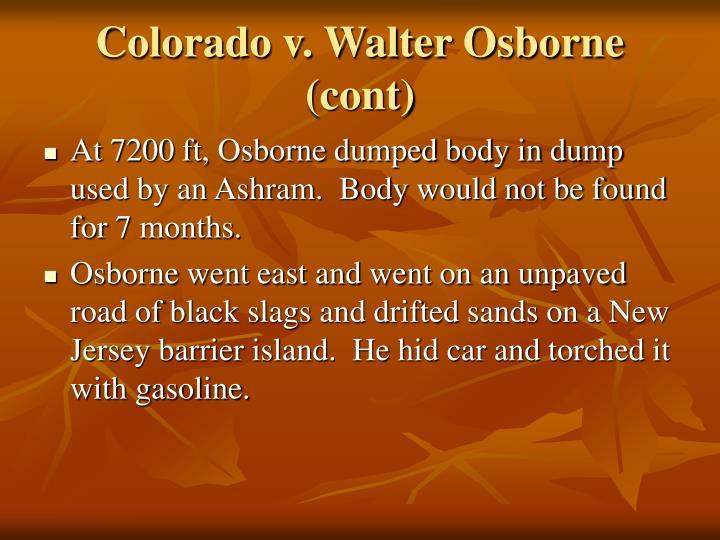 Colorado v. Walter Osborne (cont)