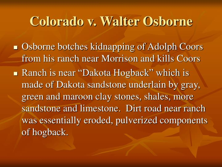 Colorado v. Walter Osborne