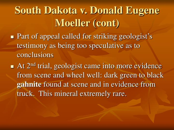 South Dakota v. Donald Eugene Moeller (cont)