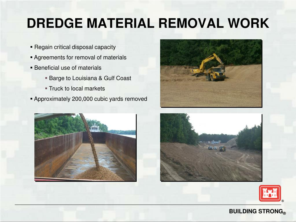 DREDGE MATERIAL REMOVAL WORK