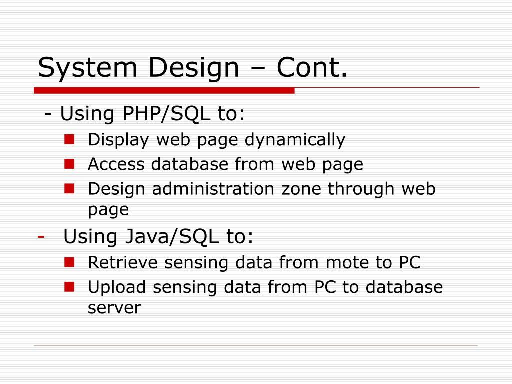 System Design – Cont.