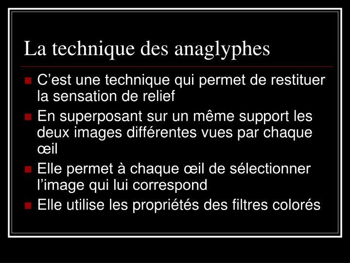 La technique des anaglyphes