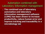 automation combined with laboratory information management