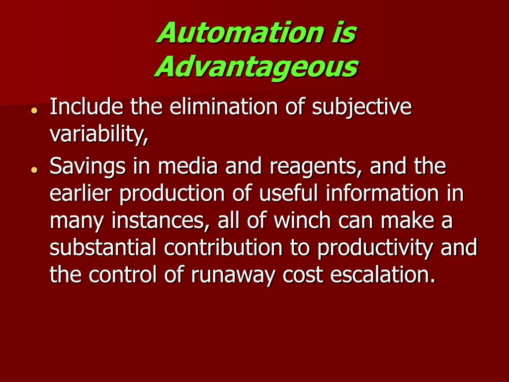Automation is