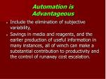 automation is advantageous