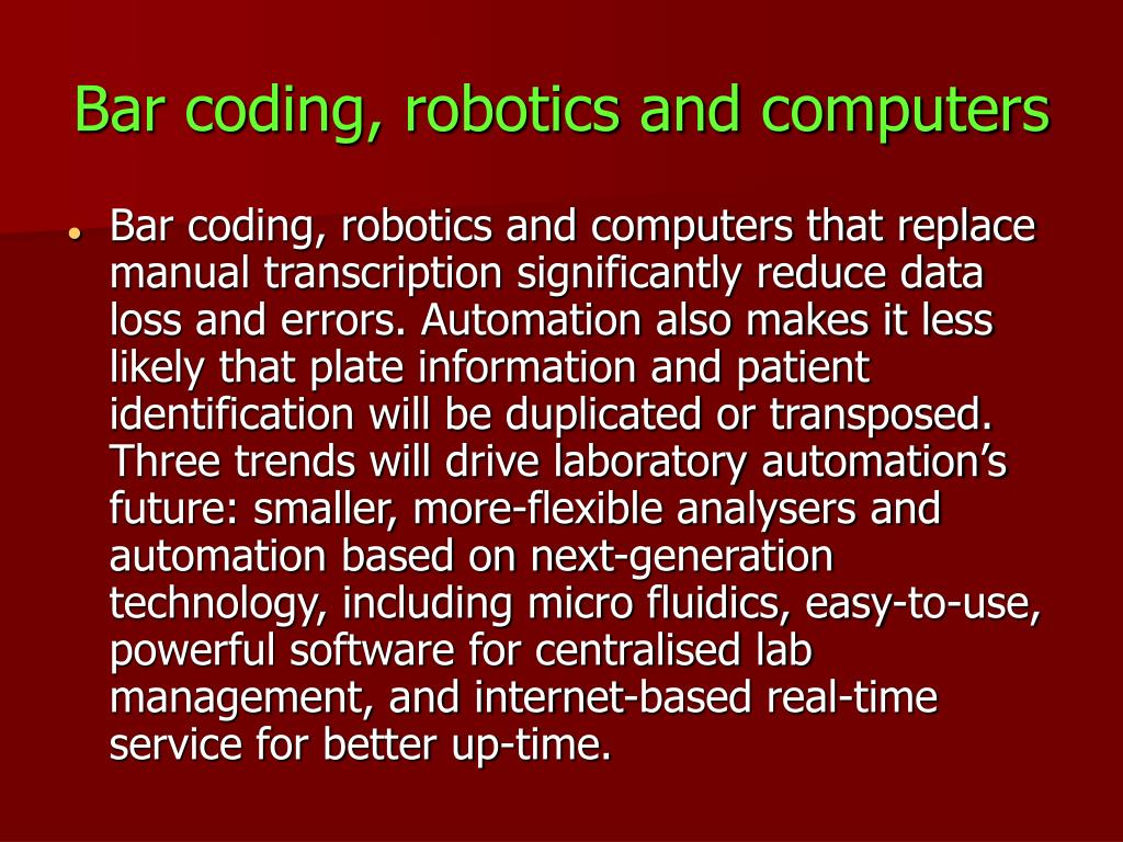 Bar coding, robotics and computers