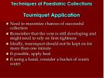 techniques of paediatric collections tourniquet application