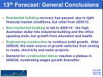 13 th forecast general conclusions