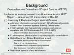 background comprehensive evaluation of project datums cepd