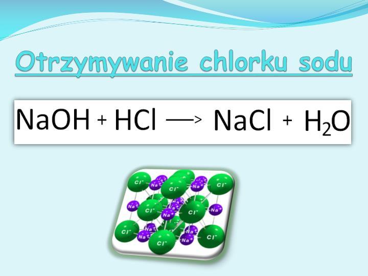 Otrzymywanie chlorku sodu
