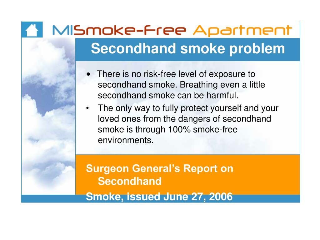 Secondhand smoke problem