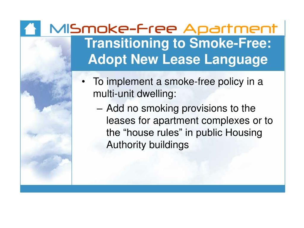 Transitioning to Smoke-Free:   Adopt New Lease Language