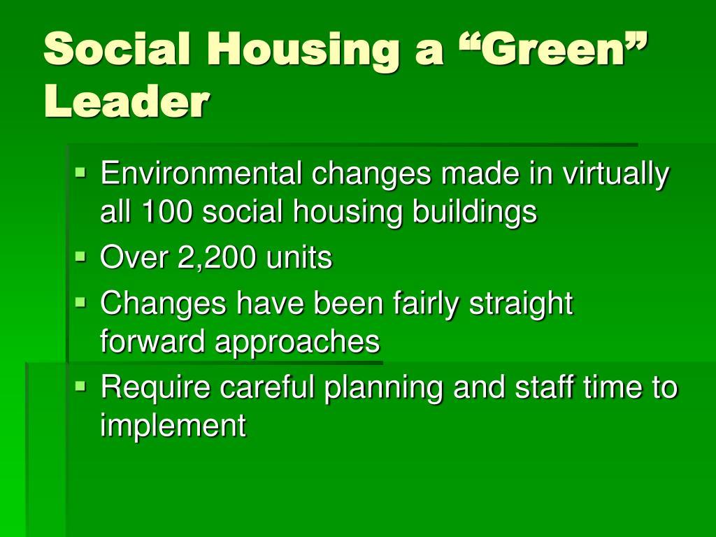 "Social Housing a ""Green"" Leader"
