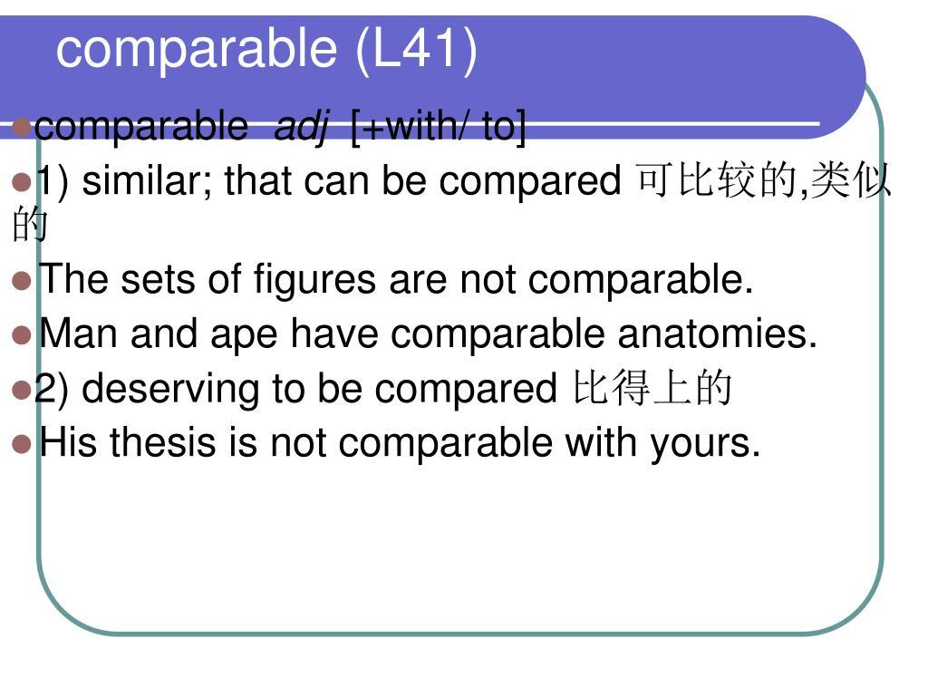 comparable (L41)