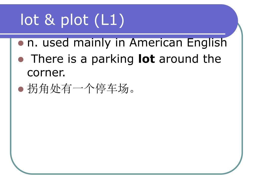 lot & plot (L1)