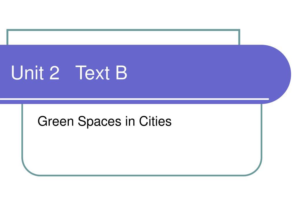 Unit 2   Text B