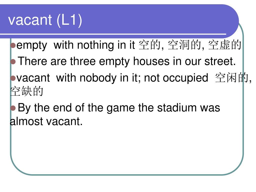 vacant (L1)