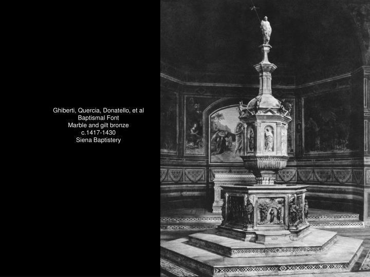 Ghiberti, Quercia, Donatello, et al