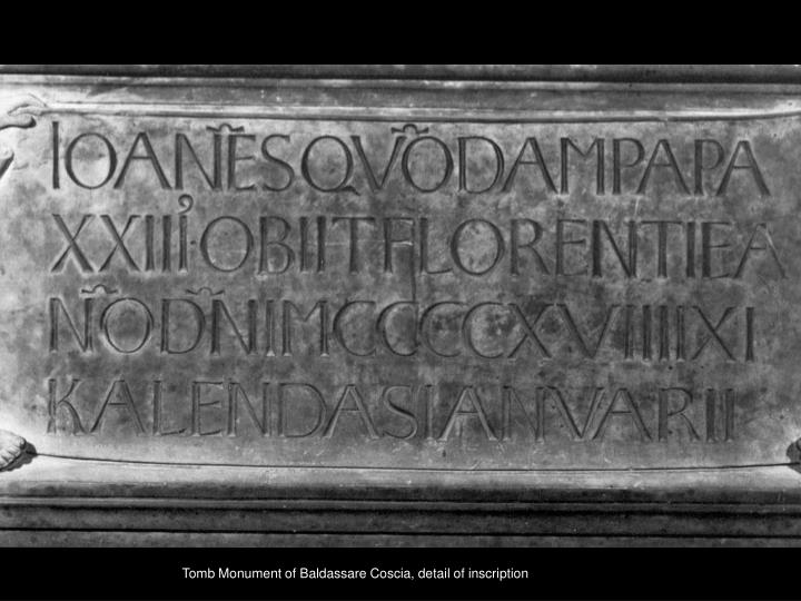 Tomb Monument of Baldassare Coscia, detail of inscription