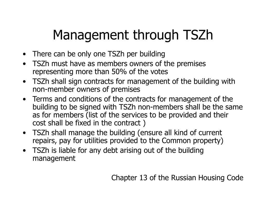 Management through TSZh