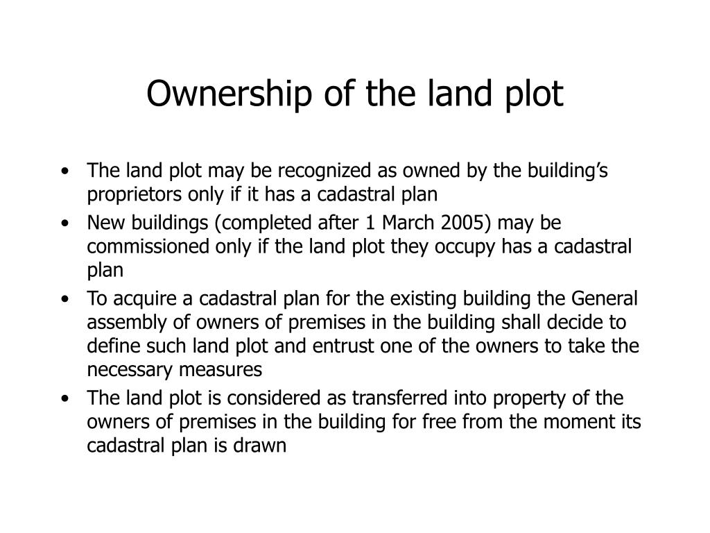 Ownership of the land plot