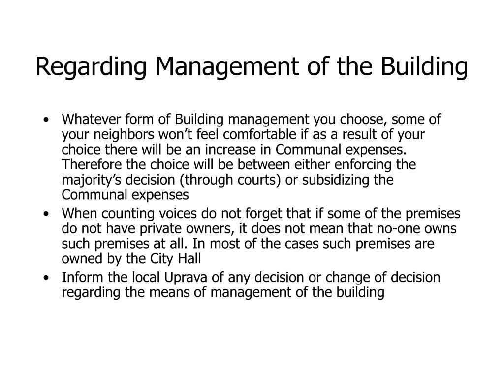 Regarding Management of the Building