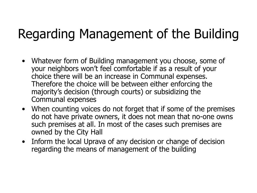 Regarding Management of the Building