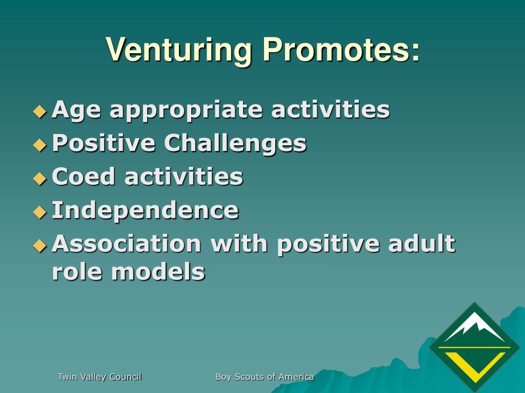 Venturing Promotes: