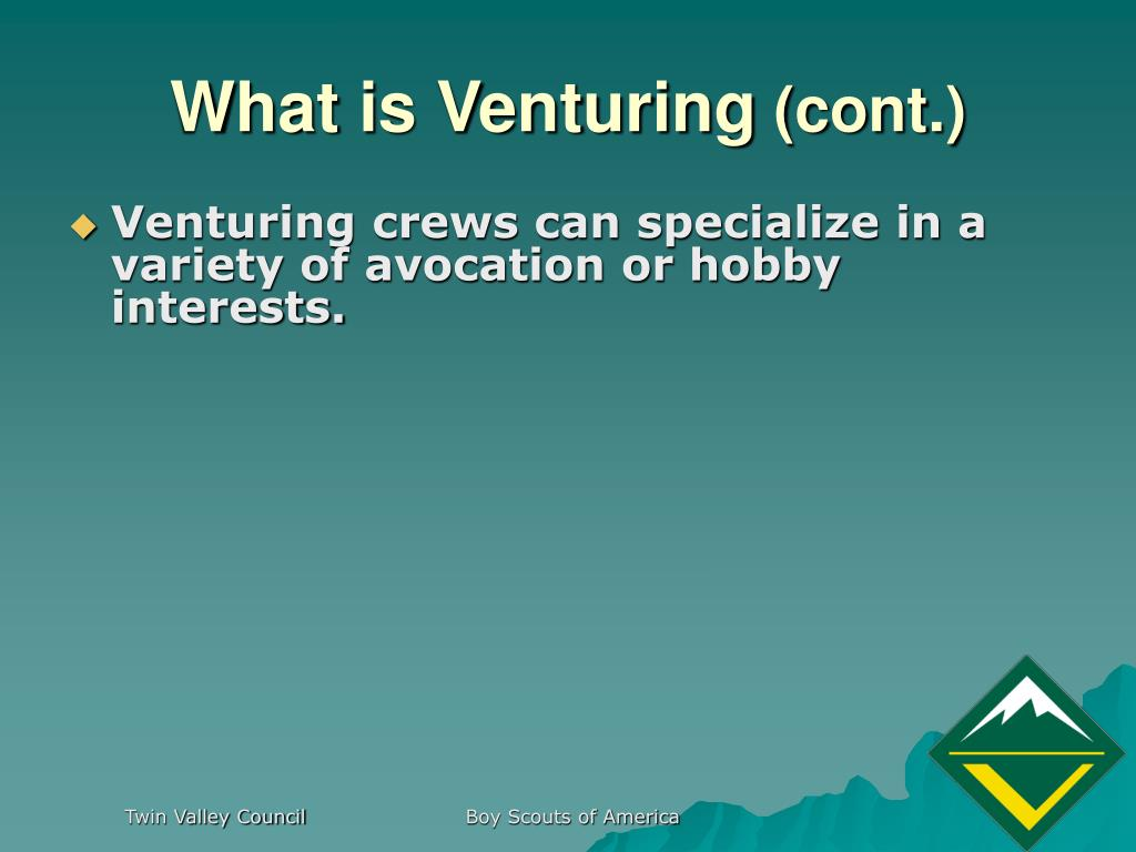 What is Venturing