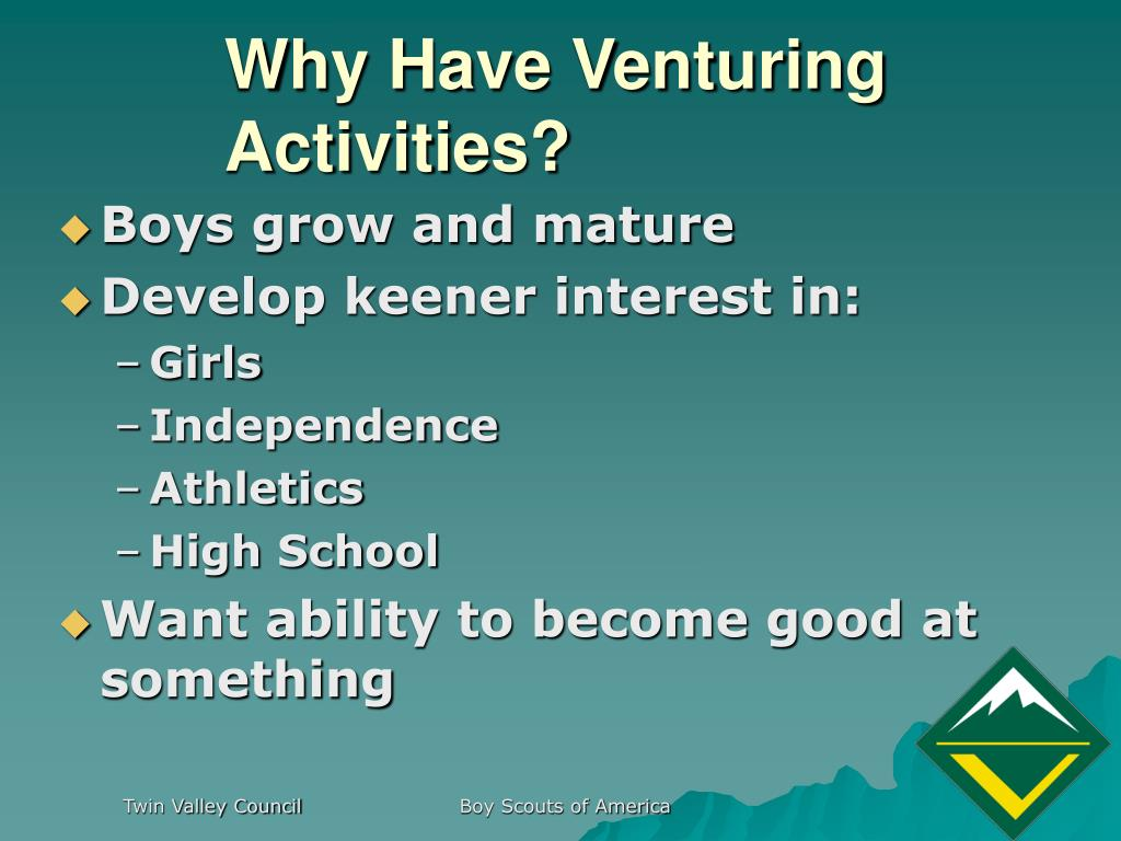 Why Have Venturing Activities?