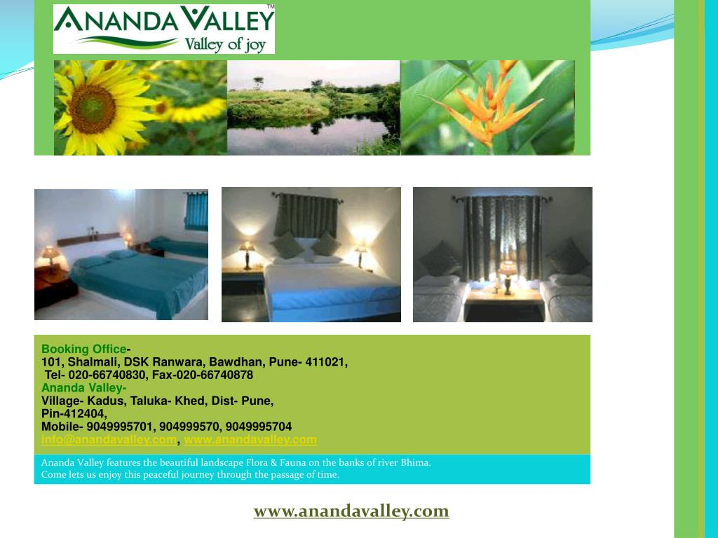 Ananda Valley features the beautiful landscape Flora & Fauna on the banks of river