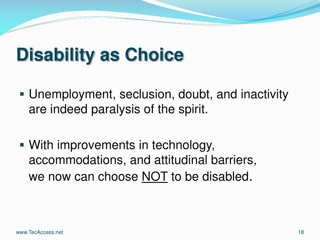 Disability as Choice