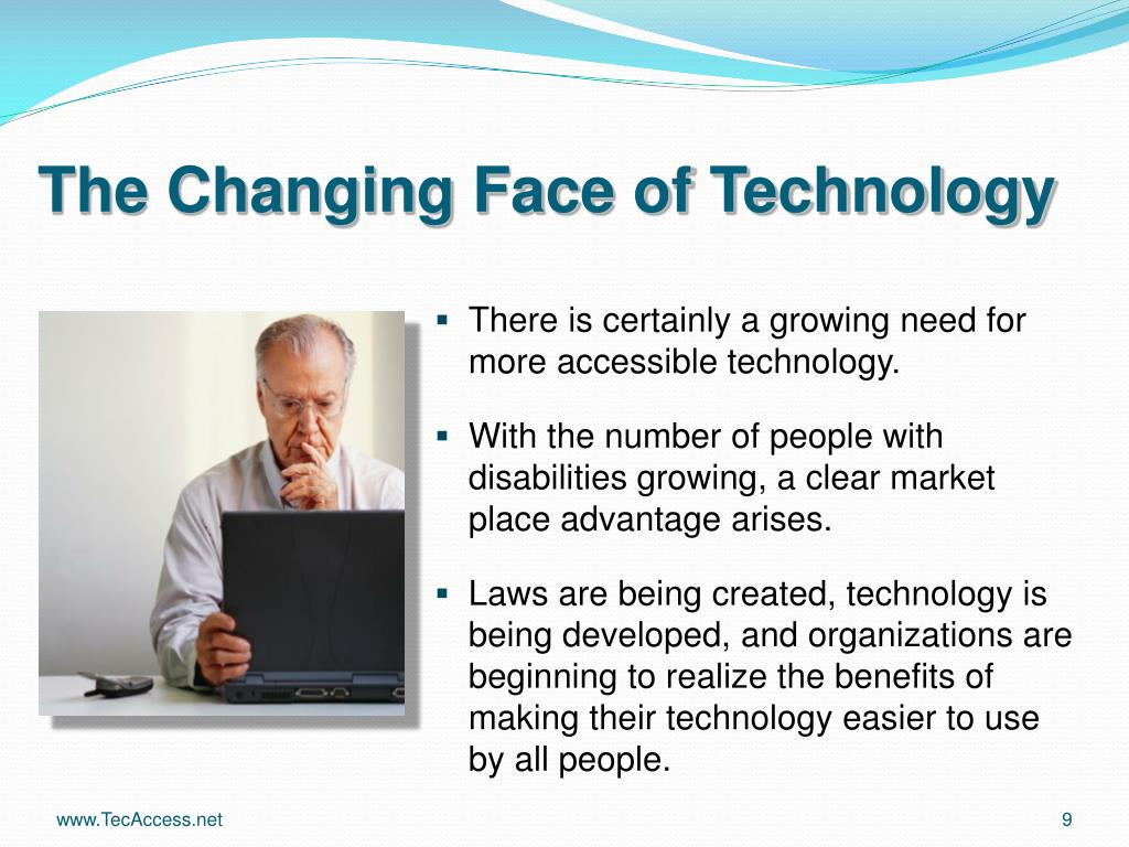The Changing Face of Technology
