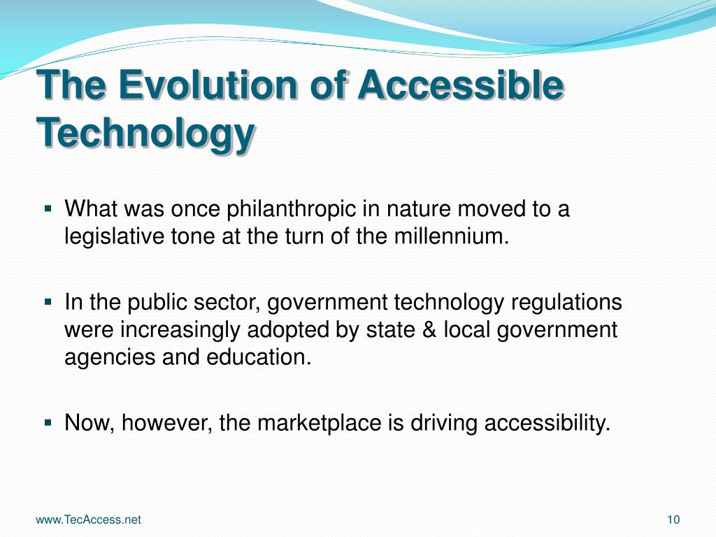 The Evolution of Accessible Technology
