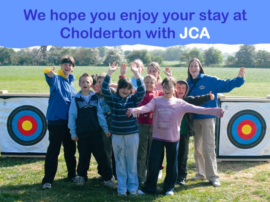 We hope you enjoy your stay at Cholderton with