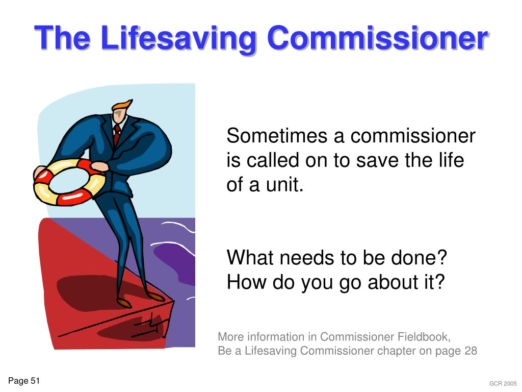 The Lifesaving Commissioner