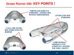 ocean runner 290 key points