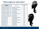which engine for which boat