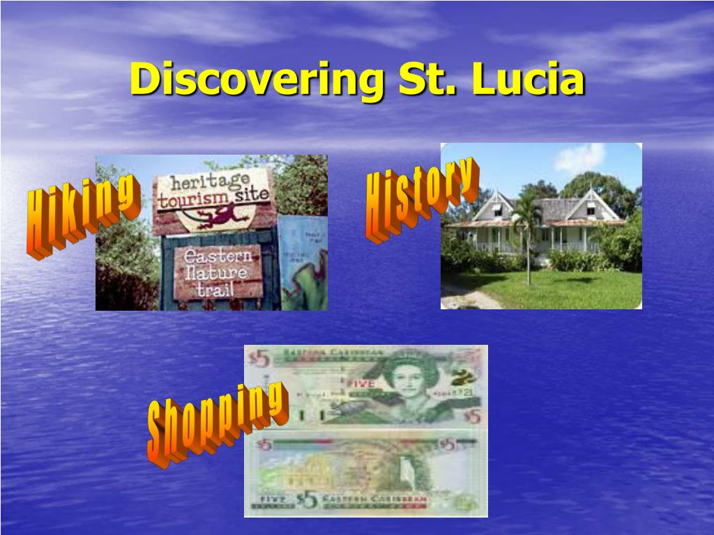 Discovering St. Lucia