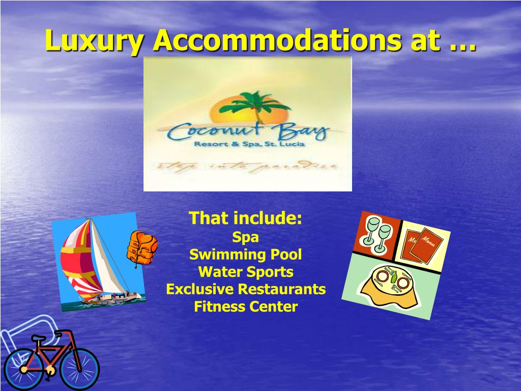 Luxury Accommodations at …
