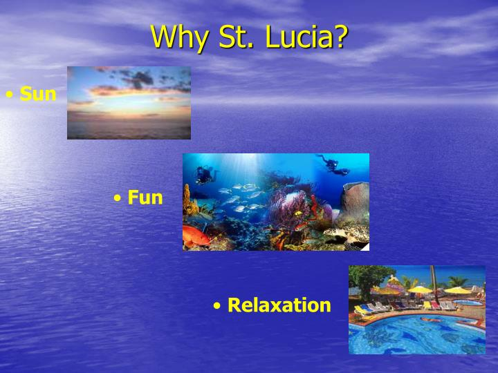 Why st lucia