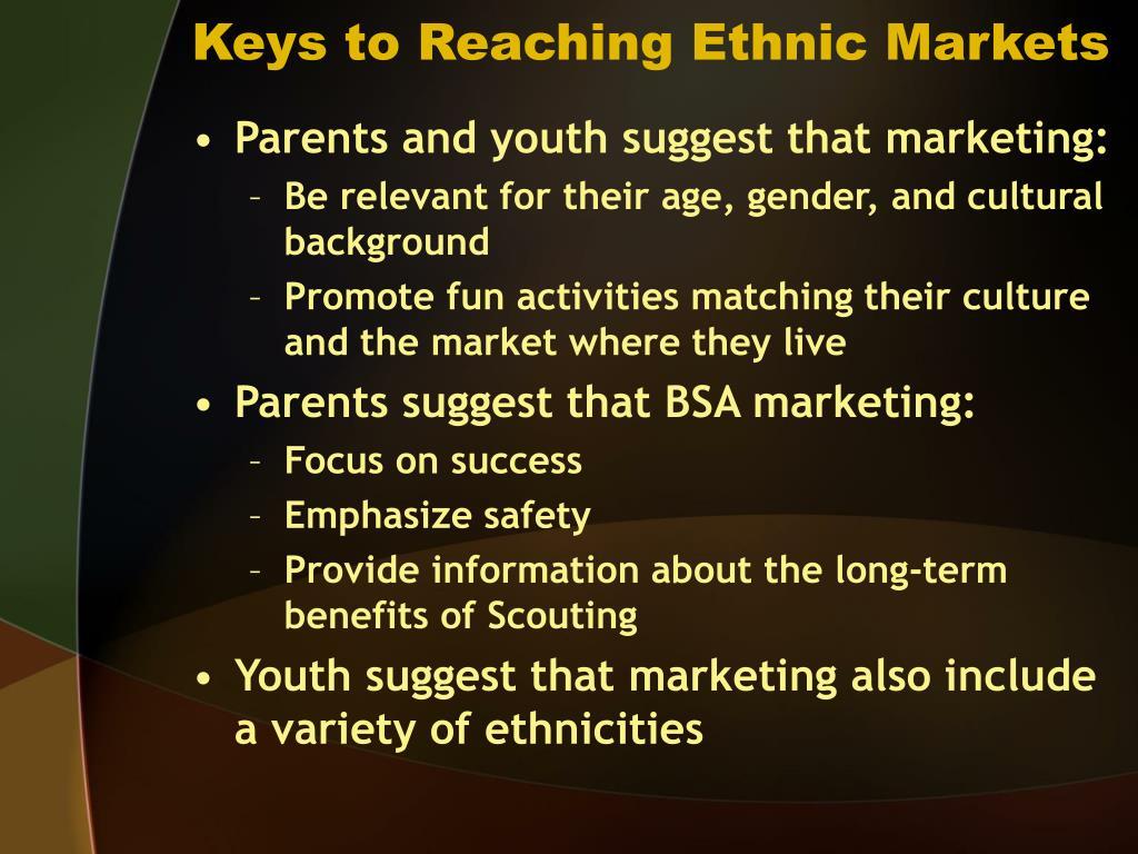 Keys to Reaching Ethnic Markets