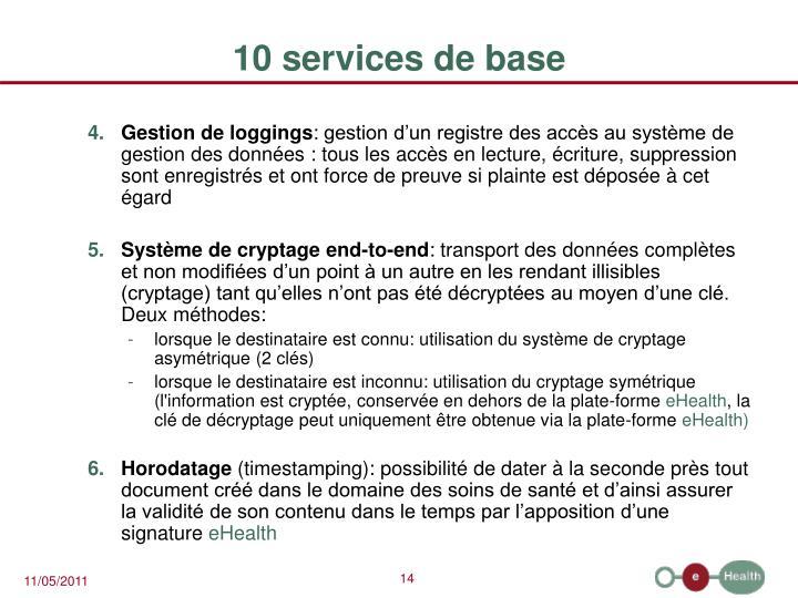 10 services de base