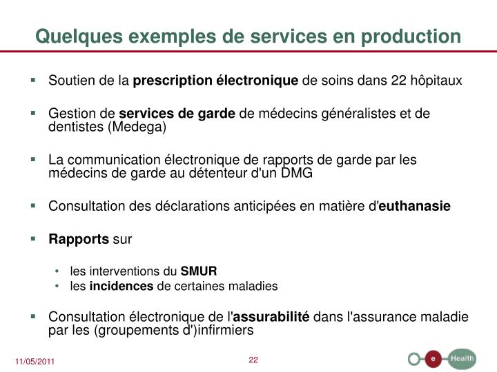 Quelques exemples de services en production