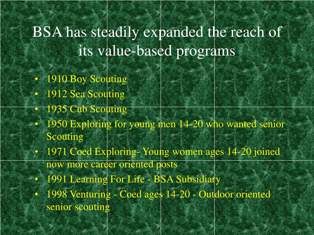 BSA has steadily expanded the reach of its value-based programs