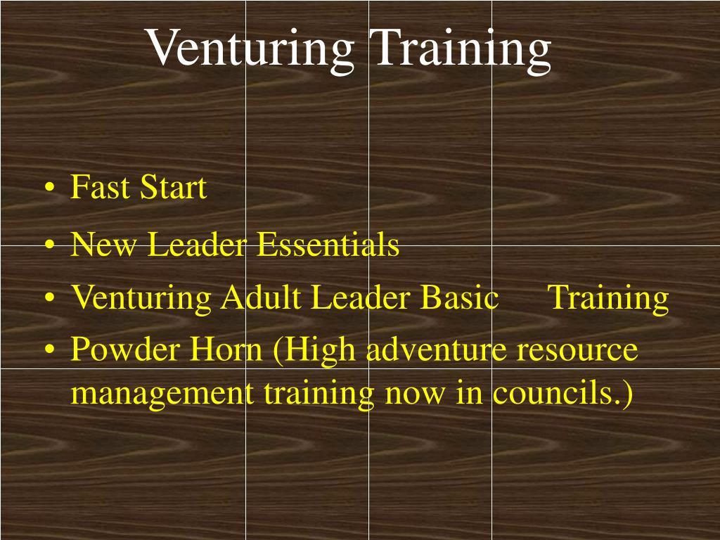 Venturing Training