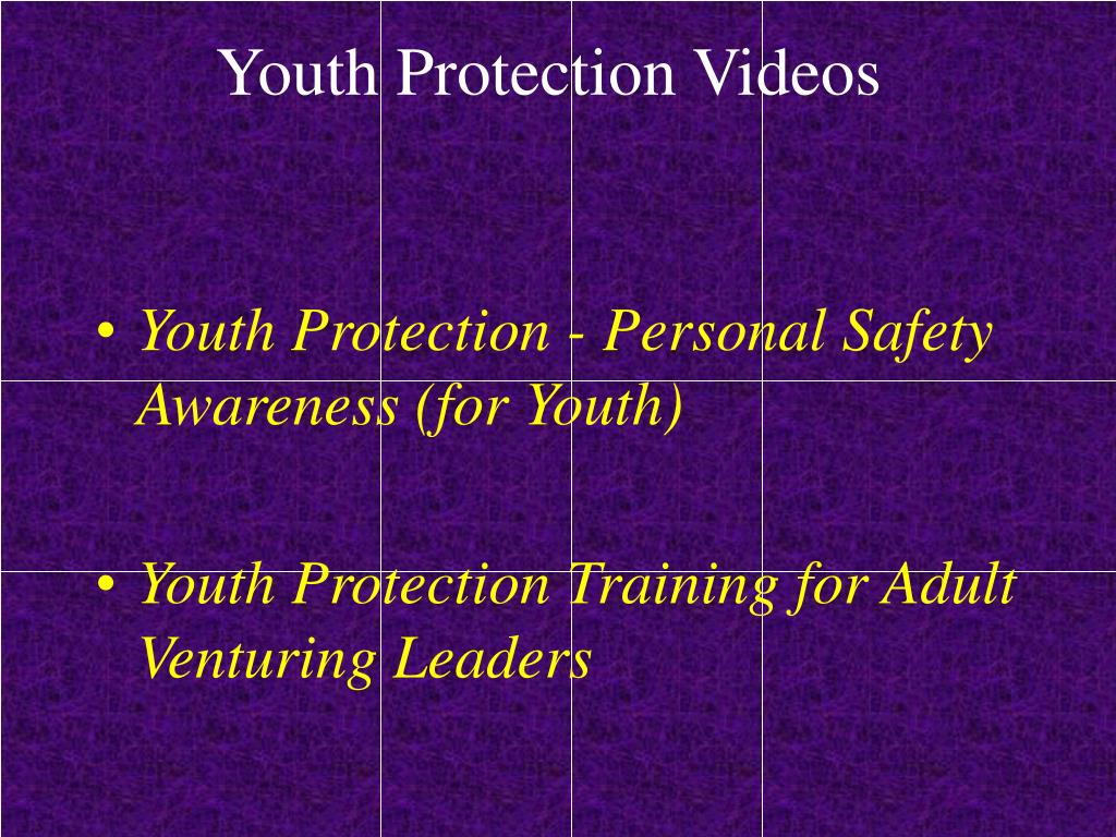 Youth Protection Videos