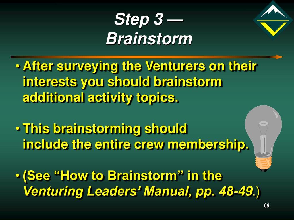 Step 3 — Brainstorm