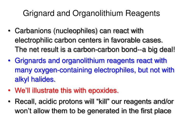 Grignard and Organolithium Reagents