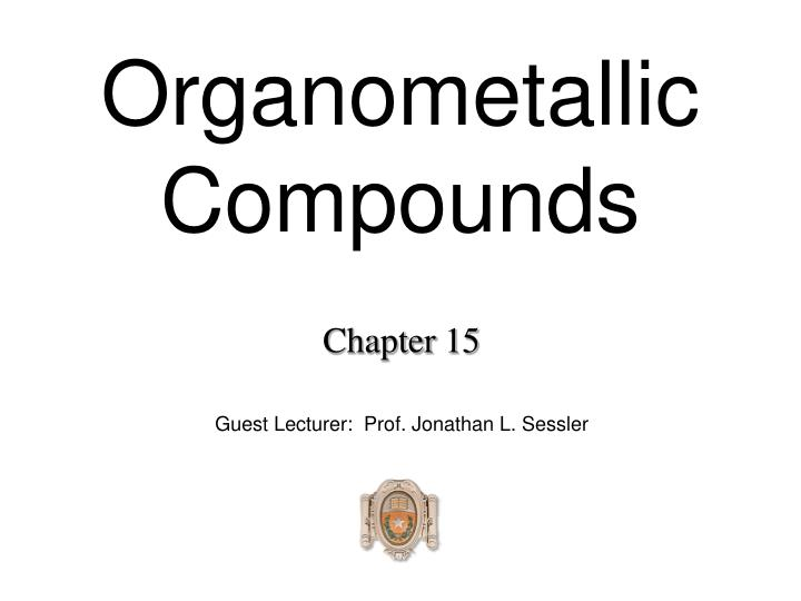Organometallic compounds